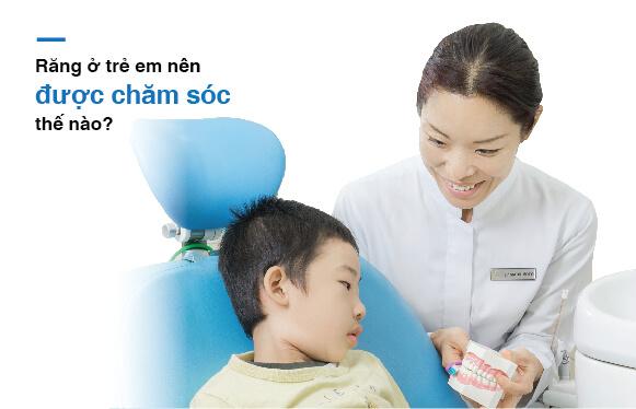 Chăm sóc răng ở trẻ em đúng cách tại Nha khoa Westcoast