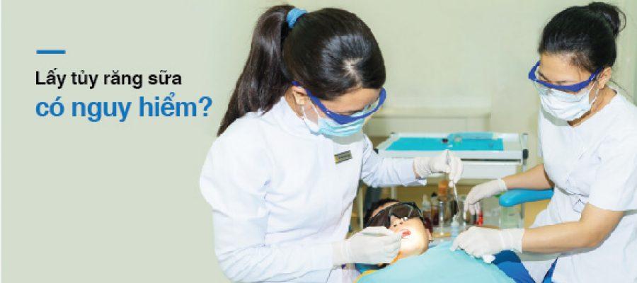 Lấy tủy răng sữa có nguy hiểm không?