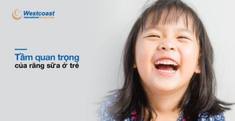 tầm quan trọng của răng sữa ở trẻ